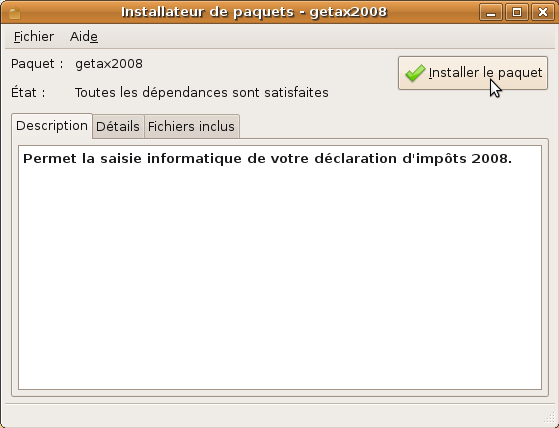 Encore plus facile que sous Windows ou Mac OSX : l'installation se fait en un clic